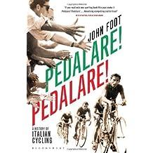 PEDALARE! PEDALARE! BY (FOOT, JOHN) PAPERBACK