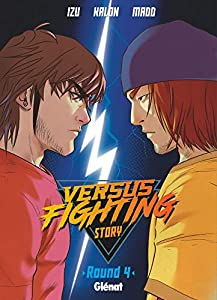 Versus fighting story Edition simple Tome 4
