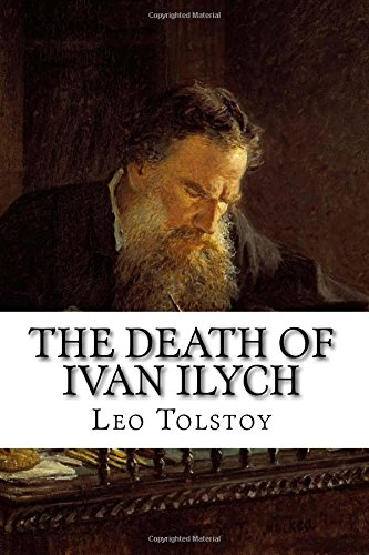 religion life and death in leo tolstoys the death of ivan ilych