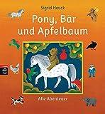 Pony, Bär und Apfelbaum: Alle Abenteuer bei Amazon kaufen
