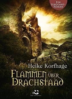 Flammen über Drachstaad, Heike Korfhage 51JEsSre8dL._SY346_