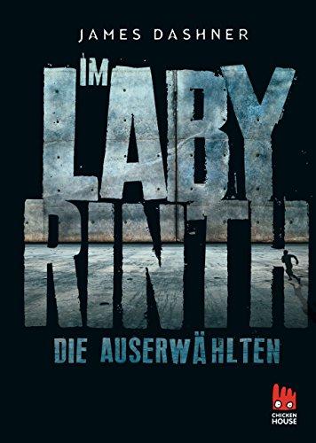 Die Auserwählten - Im Labyrinth: Maze Runner 1 (Die Auserwählten – Maze Runner) (German Edition) por James Dashner