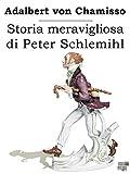 Storia meravigliosa di Peter Schlemihl (Maree)