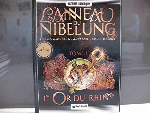 L'anneau du Nibelung. Tome 1 : L'or du Rhin