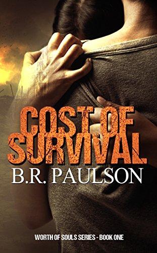 Cost of Survival (Worth of Souls Book 1) (English Edition) eBook: B. R. Paulson, Grammar Smith Editing: Amazon.es: Tienda Kindle