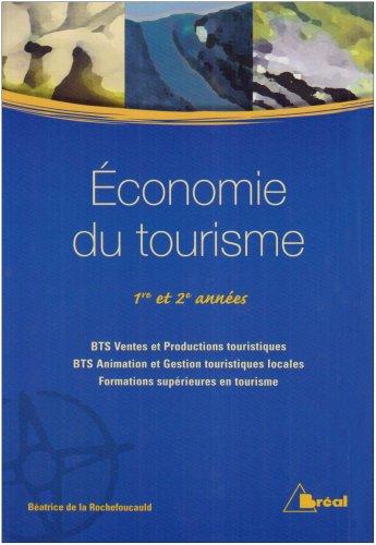 Economie du tourisme BTS : 1re et 2me anne