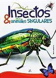 Insectos y Otros Animales Singulares (Reino Animal)