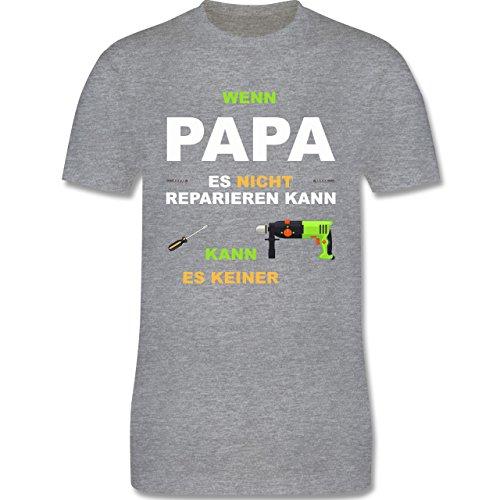 Vatertag - Wenn Papa es nicht reparieren kann kann es keiner - Herren Premium T-Shirt Grau Meliert