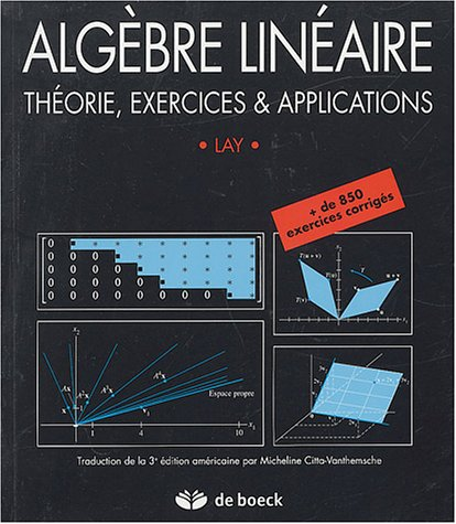 Algbre linaire : Thorie, exercices & applications