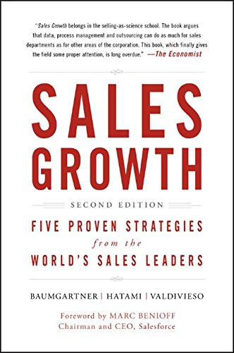 Sales Growth: 5 Proven Strategies From the World's Sales Leaders, Second Edition