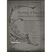 Le ballet des Pierrots et Pierrettes - Ballet avec chants et évolutions
