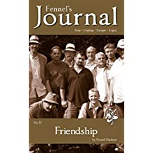 Friendship: Fennel's Journal No. 11
