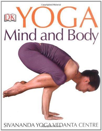 Yoga Mind and Body by Sivananda Yoga Vedanta Centre (2008) Paperback