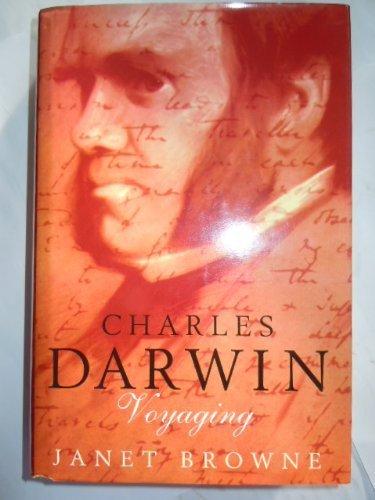 Charles Darwin: Voyaging v. 1: A Biography by Janet Browne (1995-04-06)