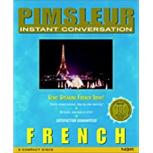 Pimsleur Instant Conversation: French