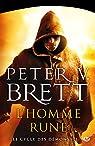 Le cycle des démons, Tome 1 : L'Homme-rune par Brett