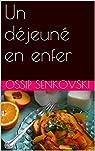 Un déjeuné en enfer par Senkovski
