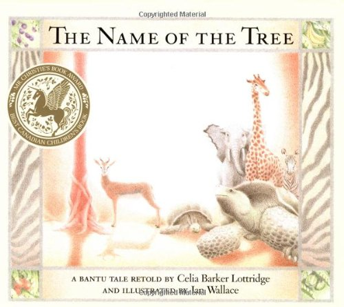 Name of the Tree (A Groundwood book)