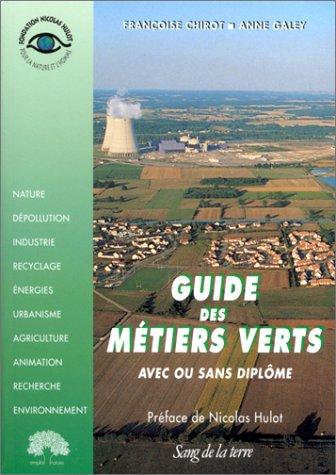 GUIDE DES METIERS VERTS. 2ème édition 1998