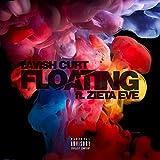 Floating (feat. Zieta Eve) [Explicit]