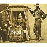 Brésil: Les premiers photographes d'un empire sous les Tropiques