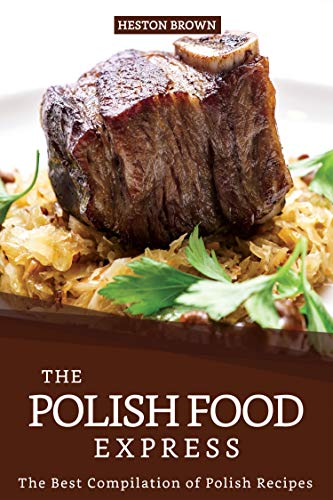 ess: The Best Compilation of Polish Recipes (English Edition) ()