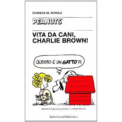 Vita Da Cani, Charlie Brown!