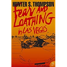 Fear and Loathing in Las Vegas. A Savage Journey to the Heart of the American Dream (Harper Perennial Modern Classics)