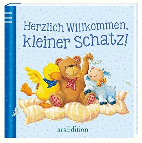 Preisvergleich Produktbild Herzlich Willkommen, kleiner Schatz!: Jungen