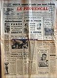 provencal le no 6961 du 10 07 1964 ben bella poursuit son offensive contre l opposition abderrhamane fares ex president de l executif provisoire arrete 5 ans de prison au ravisseur de francois petit g bodereau les obseques des victimes de l