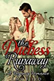 The Duchess Runaway: A Traditional Regency Romance (Hearts Historical Romance Series Book 1) (English Edition)