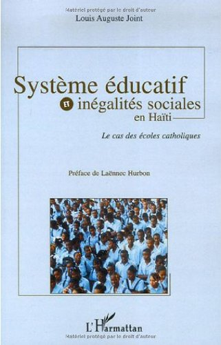 Système éducatif et inégalités sociales en Haïti : Le cas des écoles catholiques
