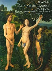 Early Netherlandish Painting from Rogier Van Der Weyden to Gerard David