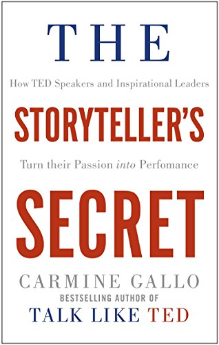 The Storyteller's Secret por Carmine Gallo