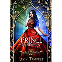 Prince of Cahraman: A Retelling of Aladdin (Fairytales of Folkshore Book 2) (English Edition)