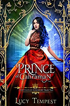 Prince of Cahraman: A Retelling of Aladdin (Fairytales of Folkshore Book 2) (English Edition) von [Tempest, Lucy]
