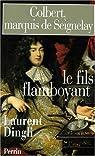 Colbert, marquis de seignelay par Dingli
