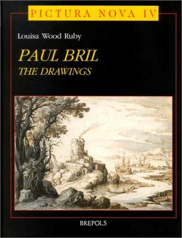 The Drawings of Paul Bril: A Study of Their Role in 17th Century European Landscape
