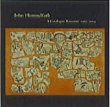 John Himmelfarb: A Catalogue Raisonne 1967-2004