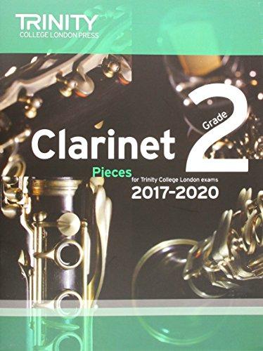 Clarinet Exam Pieces Grade 2 2017 2020 (Score & Part) par Trinity College Lond