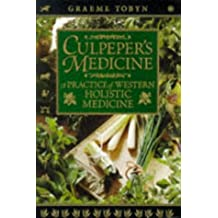 Culpeper's Medicine: a Practice of Western Holistic Medicine