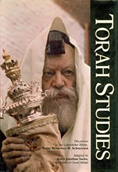 Torah Studies by [Rebbe, Lubavitcher, Schneerson, Rabbi Menachem M., Sacks, Rabbi Jonathan, Rabbi Jonathan Sacks]
