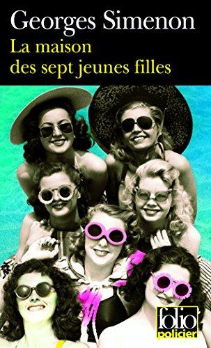 La Maison des sept jeunes filles / Le Châle de Marie Dudon par Georges Simenon
