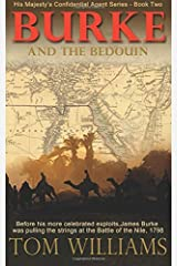 Burke and the Bedouin: His Majesty's Confidential Agent series: 2 by Tom Williams (2014-10-22) Paperback