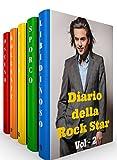 COFANETTO (5 Libri): Diario della Rock Star - Vol 2(La Collezione Completa)