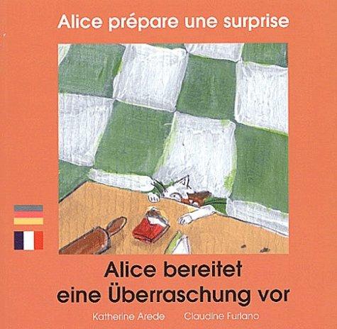 Alice prépare une surprise