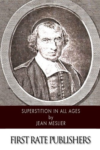 Superstition in All Ages por Jean Meslier