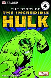 DK Reader Level 4: The Story of the Incredible Hulk (DK Readers Level 4) by Michael Teitelbaum (2008-05-29)