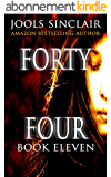 Forty-Four Book Eleven (44 series 11) (English Edition)