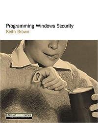 Programming Windows Security: The Developers Guide (DevelopMentor)